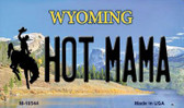 Hot Mama Wyoming State License Plate Wholesale Magnet