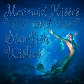 Mermaid Kisses and Starfish Wishes Wholesale Novelty Square Sign SQ-311