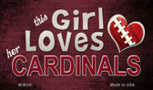This Girl Loves Her Cardinals Wholesale Magnet M-8030