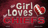 This Girl Loves Her Chiefs Wholesale Magnet M-8056