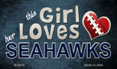 This Girl Loves Her Seahawks Wholesale Magnet M-8058