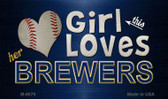This Girl Loves Her Brewers Wholesale Magnet M-8079
