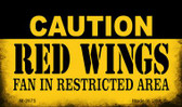 Caution Red Wings Fan Area Wholesale Magnet M-2675