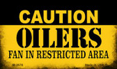Caution Oilers Fan Area Wholesale Magnet M-2676