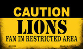 Caution Lions Fan Area Wholesale Magnet M-2538
