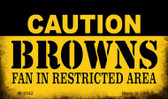 Caution Browns Fan Area Wholesale Magnet M-2542