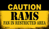 Caution Rams Fan Area Wholesale Magnet M-2544