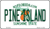 Pine Island Florida State License Plate Wholesale Magnet M-8364