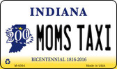 Moms Taxi Indiana State License Plate Novelty Wholesale Magnet M-6394