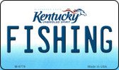 Fishing Kentucky State License Plate Novelty Wholesale Magnet M-6779