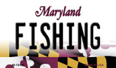 Fishing Maryland State License Plate Wholesale Magnet