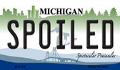 Spoiled Michigan State License Plate Novelty Wholesale Magnet M-6129