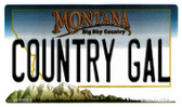 Country Gal Montana State License Plate Novelty Wholesale Magnet M-11089