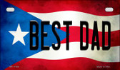 Best Dad Puerto Rico State Flag License Plate Wholesale Motorcycle License Plate MP-11404