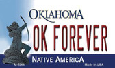OK Forever Oklahoma State License Plate Novelty Wholesale Magnet M-6264