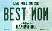 Best Mom New Hampshire State License Plate Wholesale Magnet M-11176