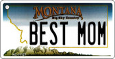 Best Mom Montana State License Plate Novelty Wholesale Key Chain KC-11127