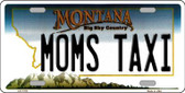 Moms Taxi Montana State Novelty Wholesale License Plate LP-11115