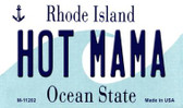 Hot Mama Rhode Island State License Plate Novelty Wholesale Magnet M-11202