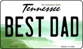 Best Dad Tennessee State License Plate Wholesale Magnet M-6430
