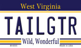 Tailgtr West Virginia State License Plate Wholesale Magnet M-6505