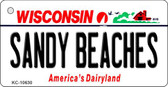 Sandy Beaches Wisconsin License Plate Novelty Wholesale Key Chain KC-10630