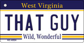 That Guy West Virginia License Plate Wholesale Key Chain