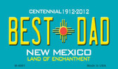 Best Dad New Mexico Novelty Wholesale Magnet
