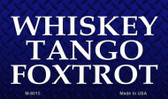 Whiskey Tango Foxtrot Novelty Wholesale Magnet M-8015