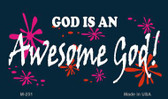 God Is An Awesome God Novelty Wholesale Magnet M-251