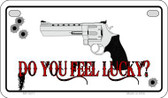 Do You Feel Lucky Wholesale Motorcycle License Plate MP-5211