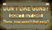 Don't Like Guns Wholesale Motorcycle License Plate MP-8522