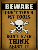 Don't Touch My Tools Wholesale Novelty Parking Sign P-1737