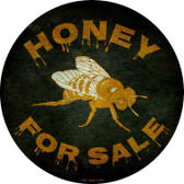 Honey For Sale Wholesale Novelty Metal Circular Sign C-823