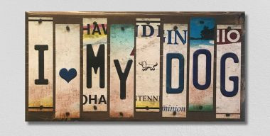 I Love My Dog License Plate Strip Wholesale Novelty Wood Sign WS-016