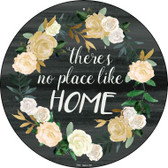 No Place Like Home Wholesale Novelty Metal Circular Sign C-879