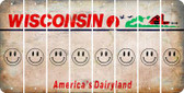 Wisconsin SMILEY FACE Cut License Plate Strips (Set of 8) LPS-WI1-089