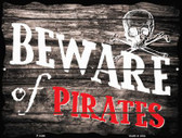 Beware of Pirates Wholesale Parking Sign P-1806