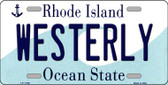 Westerly Rhode Island State License Plate Novelty Wholesale License Plate LP-11188
