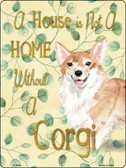 Not A Home Without A Corgi Wholesale Novelty Parking Sign P-1978
