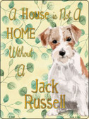 Not A Home Without A Jack Russell Wholesale Novelty Parking Sign P-1990