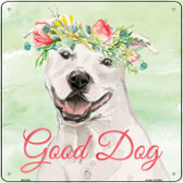 White Staffordshire Terrier Good Dog Wholesale Novelty Square Sign SQ-368