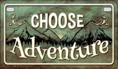 Choose Adventure Wholesale Novelty Motorcycle License Plate MP-11738