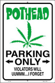 Pothead Parking Only Wholesale Metal Novelty Large Parking Sign LGP-662