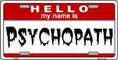 Psychopath Wholesale Metal Novelty License Plate LP-5195