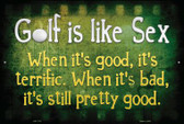 Golf Is Like Sex Wholesale Metal Novelty Large Parking Sign LGP-1175