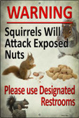 Squirrels Will Attack Wholesale Novelty Large Parking Sign LGP-1786