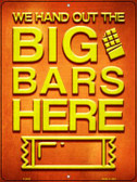 Big Bars Here Wholesale Novelty Metal Parking Sign P-2436