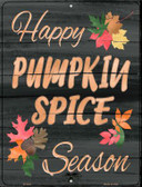Pumpkin Spice Season Wholesale Novelty Metal Parking Sign P-2439