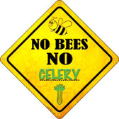 No Bees No Celery Wholesale Novelty Crossing Sign CX-343